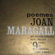 Discos de vinilo: JOAN MARAGALL - POEMES EP - ORGINAL ESPAÑOL - EDIGSA RECORDS 1962 - MONOAURAL -. Lote 50022255