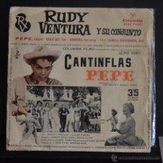 Discos de vinilo: RUDY VENTURA Y SU CONJUNTO. PEPE (TEMA DE LA PELÍCULA DE CANTIFLAS) +3. COLUMBIA 1961. LITERACOMIC.. Lote 50022427