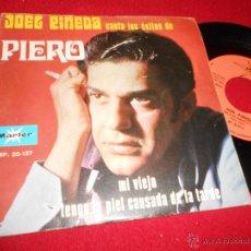 Discos de vinilo: JOEL PINEDA CANTA LOS EXITOS DE PIERO.TENGO LA PIEL CANSADA DE LA TARDE/MI VIEJO 7 SINGLE 1970 MARFE. Lote 50025873