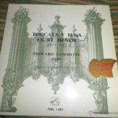 Discos de vinilo: EDOUARD COMMETTE - TOCCATA Y FUGA EN RE MENOR - SINGLE ORIGINAL ESPAÑOL - LA VOZ DE SU AMO 1959 - . Lote 50027421