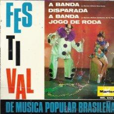 Discos de vinilo: CHICO BUARQUE A BANDA / ELIS REGINA / VANDRE EP MARFER 1967 FESTIVAL DE MUSICA POPULAR DE BRASIL . Lote 165373530