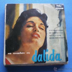 Discos de vinilo: DALIDA JE TE TENDRAI LES BRAS+3 EP SPAIN !! ULTIMO PRECIO !!1960 PDELUXE. Lote 50038149