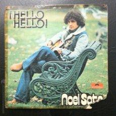 Discos de vinilo: SINGLE NOEL SOTO - ¡HELLO HELLO! - POLYDOR 1975.. Lote 50038245