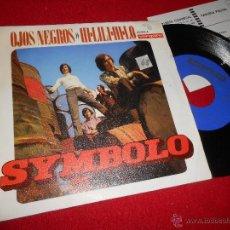 Disques de vinyle: SYMBOLO OJOS NEGROS/HI LILI HI LO 7 SINGLE 1970 VERGARA. Lote 50038392