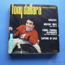 Discos de vinilo: TONY DALLARA GRACIAS+3 EP SPAIN 1964 PDELUXE. Lote 50038409
