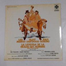 Discos de vinilo: LA LEYENDA DE LA CIUDAD SIN NOMBRE. - LEE MARVIN - JEAN SEBERG - CLINT EASTWOOD. TDKDA9. Lote 50047739