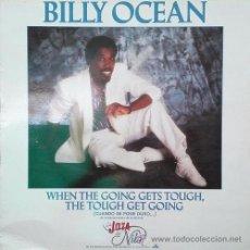 Discos de vinilo: BILLY OCEAN - WHEN THE GOING GETS TOUGH THE TOUGH GET GOING - MAXI SINGLE RARO DE 12 PULGADAS. Lote 50048192