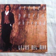Discos de vinilo: 7 SINGLE-ARTURO PAREJA OBREGON-LEJOS DEL MAR. Lote 50052563