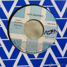 Discos de vinilo: 7 SINGLE-PATT GOVERNA-ALGO NO VA BIEN-PROMO. Lote 50052685