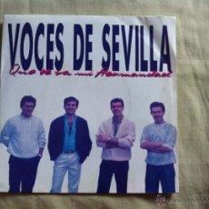 Discos de vinilo: 7 SINGLE-VOCES DE SEVILLA-QUE SE VA MI HERMANDAD. Lote 50052952