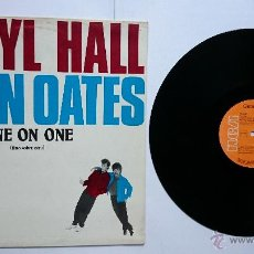 Discos de vinilo: DARYL HALL & JOHN OATES - ONE ON ONE / I CAN'T GO FOR THAT (NO CAN DO) (MAXI 1983). Lote 50058144