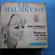 Disques de vinyle: LIL MALMKVIST /VINE A MALLORCA SINGLE BELTER VI FESTIVAL INTERNACIONAL DE LA CANCION MALLORCA. Lote 194010260