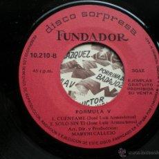 Dischi in vinile: FUNDADOR EP FORMULA V 1970 VER FOTOS TITULOS. Lote 50059382