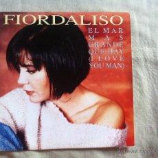 Discos de vinilo: 7 SINGLE-FIORDALISO-EL MAR MAS GRANDE QUE HAY. Lote 50060793