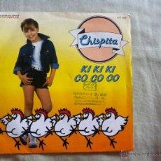 Discos de vinilo: 7 SINGLE-CHISPITA-KI KI KI CO CO CO . Lote 50060918
