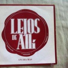 Discos de vinilo: 7 SINGLE-LEJOS DE ALLI-UN DIA MAS. Lote 50060966