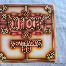 Discos de vinilo: 7 SINGLE-BORDON 4-SEVILLANAS 89-PROMO. Lote 50060975