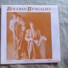 Discos de vinilo: 7 SINGLES-BOLEROS BENGALIES-COMO ESPERANDO ABRIL. Lote 50061037