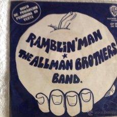 Discos de vinilo: THE ALLMAN BROTHERS BAND SG. RAMBLIN MAN + PONY BOY PROMOCIONAL. Lote 50064494