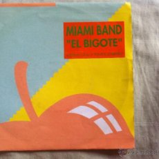 Dischi in vinile: 7 SINGLE-MIAMI BAND-EL BIGOTE. Lote 50065408