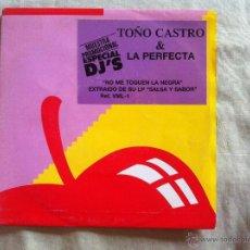 Discos de vinilo: 7 SINGLE-TOÑO CASTRO & LA PERFECTA-NO ME TOQUEN LA NEGRA. Lote 50065425