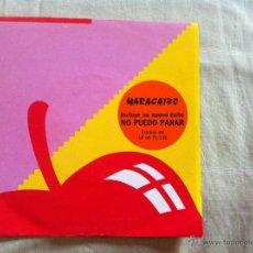 Discos de vinilo: 7 SINGLE-MARACAIBO-NO PUEDO PARAR. Lote 50065571