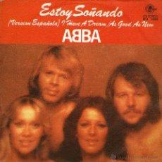 Disques de vinyle: ABBA - SINGLE 7'' - EDITADO EN ESPAÑA - ESTOY SOÑANDO (CANTAN EN ESPAÑOL) + 1 - CARNABY 1979. Lote 50069945