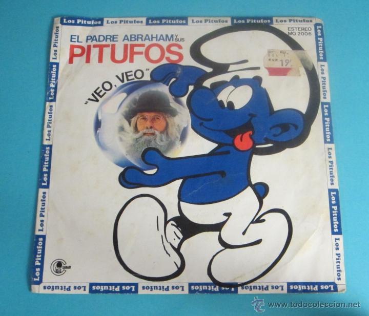 EL PADRE ABRAHAM Y SUS PITUFOS. VEO, VEO. PITUFO - BARBARROJA (Música - Discos - Singles Vinilo - Música Infantil)