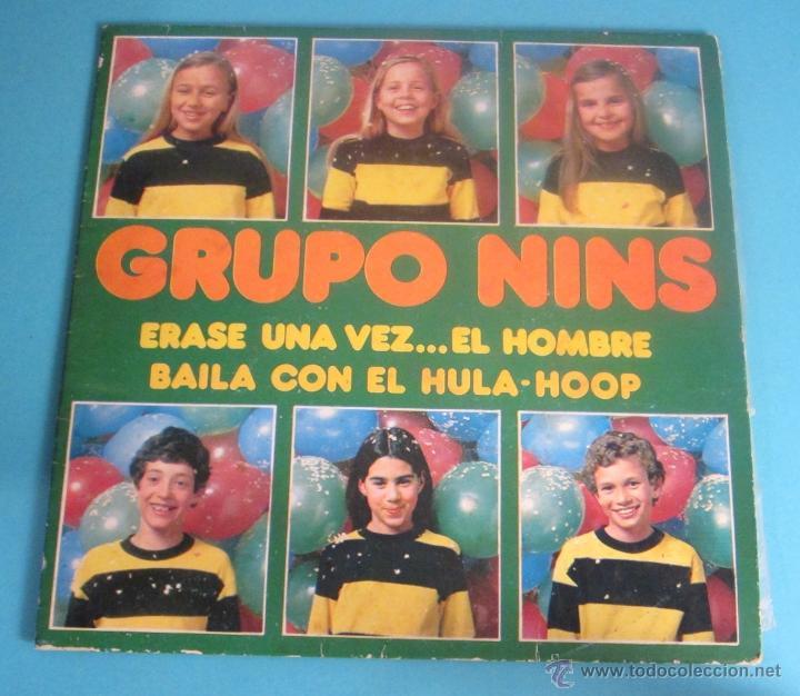 GRUPO NINS. ERASE UNA VEZ...EL HOMBRE. BAILA CON EL HULA-HOOP (Música - Discos - Singles Vinilo - Música Infantil)