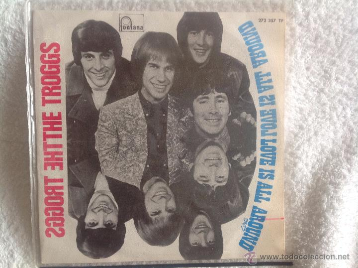 Discos de vinilo: THE TROGGS sg. Love is all around + when will the rain come - Foto 1 - 50075763