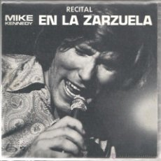 Discos de vinilo: SG MIKE KENNEDY ( RECITAL EN LA ZARZUELA, VOL. 1 ) : BABY I LOE YOU + IF YOU GO AWAY. Lote 50075863