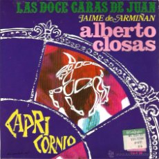 Discos de vinilo: SG ALBERTO CLOSAS : CAPRICORNIO ( DE LA SERIE DE JAIME DE ARMIÑAN LAS DOCE CARAS DE JUAN ). Lote 50076041
