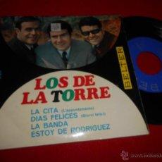 Discos de vinilo: LOS DE LA TORRE LA CITA/DIAS FELICES/LA BANDA/ESTOY DE RODRIGUEZ EP 1967 BELTER. Lote 50081368