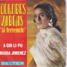 Disques de vinyle: DOLORES VARGAS LA TERREMOTO,A CHI LI PU DEL 70. Lote 56597361