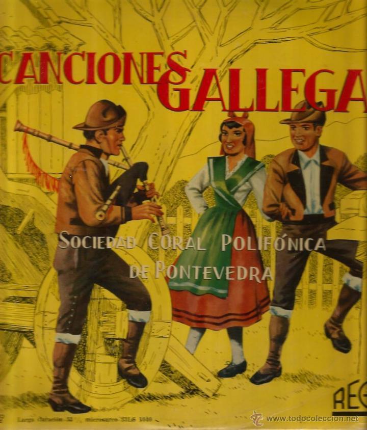 LP 10 PULGADAS - GALICIA FOLK : SOCIEDAD CORAL POLIFONICA DE PONTEVEDRA : CANCIONES GALLEGAS (Música - Discos - LP Vinilo - Étnicas y Músicas del Mundo)