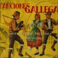Discos de vinilo: LP 10 PULGADAS - GALICIA FOLK : SOCIEDAD CORAL POLIFONICA DE PONTEVEDRA : CANCIONES GALLEGAS. Lote 50086899