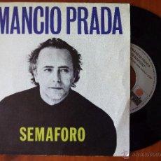 Discos de vinilo: AMANCIO PRADA, SEMAFORO (ARIOLA 1988) SINGLE - NAVEGANDO LA NOCHE. Lote 50087060