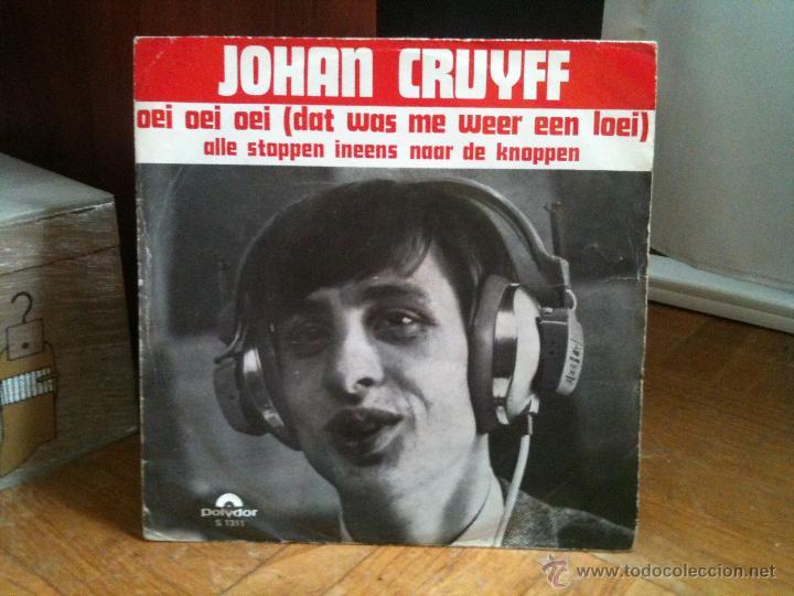 JOHAN CRUYFF - SINGLE - OEI OEI OEI/ALLE STOPPEN INEENS NAAR DE KNOPPEN (POLYDOR) FUTBOL (Música - Discos - Singles Vinilo - Otros estilos)
