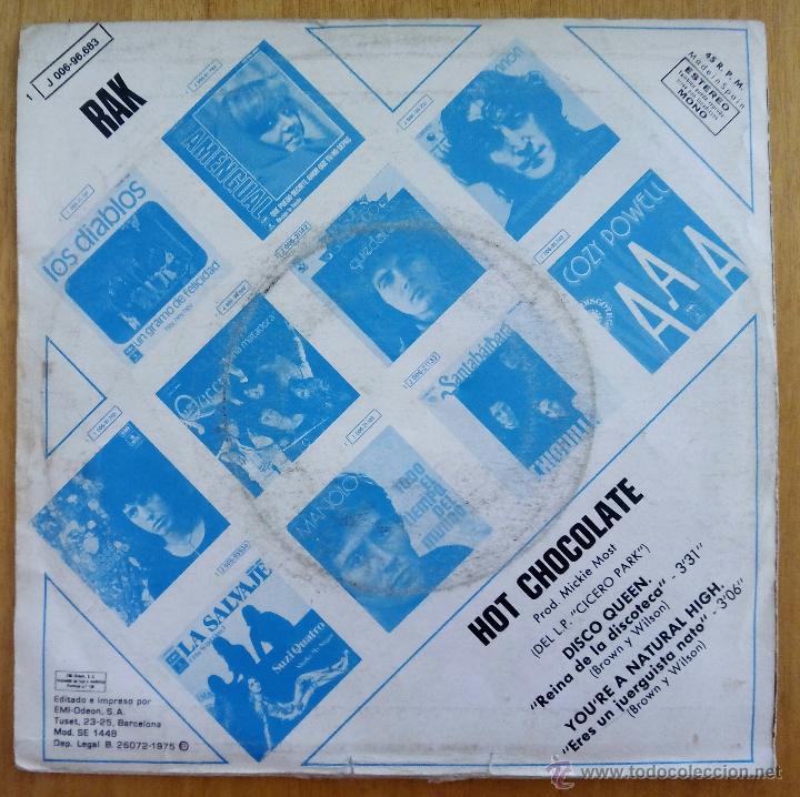 Discos de vinilo: HOT CHOCOLATE, DISCO QUEEN REINA DE LA DISCOTECA (EMI 1975) SINGLE - CICERO PARK YOU'RE NATURAL HIGH - Foto 2 - 178874265