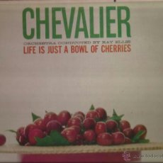 Discos de vinilo: LP-MAURICE CHEVALIER LIFE IS JUST A BOWL OF CHERRIES MGM 3801 USA 1960. Lote 50101336