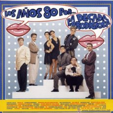 Discos de vinilo: 'LOS AÑOS 80 POR...' LA DÉCADA PRODIGIOSA. LP 1988.. Lote 50102558