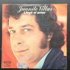 Discos de vinilo: SINGLE JUANITO VILLAR - LLEGÓ EL AMOR - ARIOLA 1980.. Lote 50103804