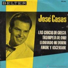 Discos de vinilo: JOSE CASAS, EP, LAS CHICAS DE GRECIA + 3, AÑO 1962. Lote 50107207