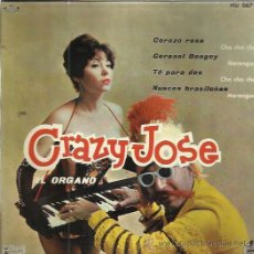 Discos de vinilo: CRAZY JOSE AL ORGANO EP HISPAVOX 1960 CEREZO ROSA/ CORONEL BOOGIE/ TE PARA 2 +1 MERENGUE CHA CHA CHA. Lote 50109505