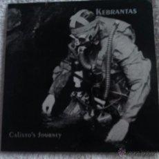 Discos de vinilo: KEBRANTAS EP CALIXTO JOURNEY + 3 TEMAS. DOBLE CARPETA. NUEVO A ESTRENAR. Lote 50112958