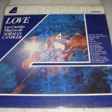 Discos de vinilo - LP. LAS CUERDAS MAGICAS DE NORMAN CANDLER - LOVE - 50116615