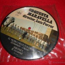 Discos de vinilo: ORQUESTA MARAVELLA EL HUMO CIEGA TUS OJOS/SIBONEY/BEGUIN HE BEGUIN +1 EP 1971 PICTURE DISC. Lote 50116990