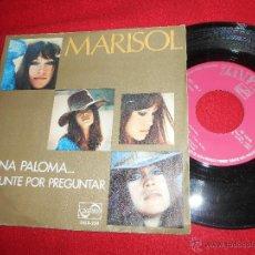 Dischi in vinile: MARISOL SI UNA PALOMA.../PREGUNTE POR PREGUNTAR 7 SINGLE 1971 ZAFIRO. Lote 50118042