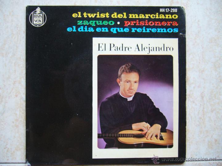 EL PADRE ALEJANDRO - EL TWIST DEL MARCIANO +3 (Música - Discos de Vinilo - EPs - Solistas Españoles de los 50 y 60)