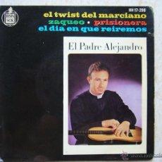 Discos de vinilo: EL PADRE ALEJANDRO - EL TWIST DEL MARCIANO +3. Lote 50119572